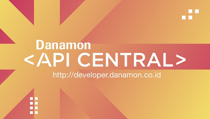 Supporting Development in The Digital Era, Danamon Launches API Central
